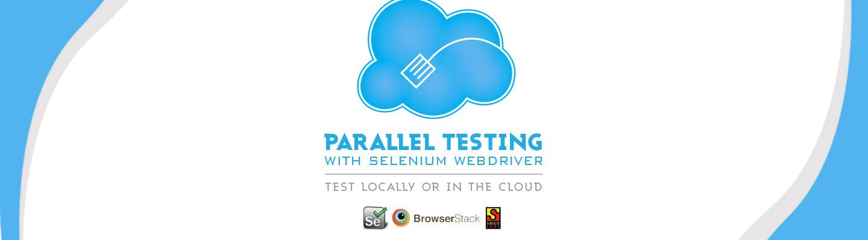 Parallel Test Execution Using Selenium Webdriver