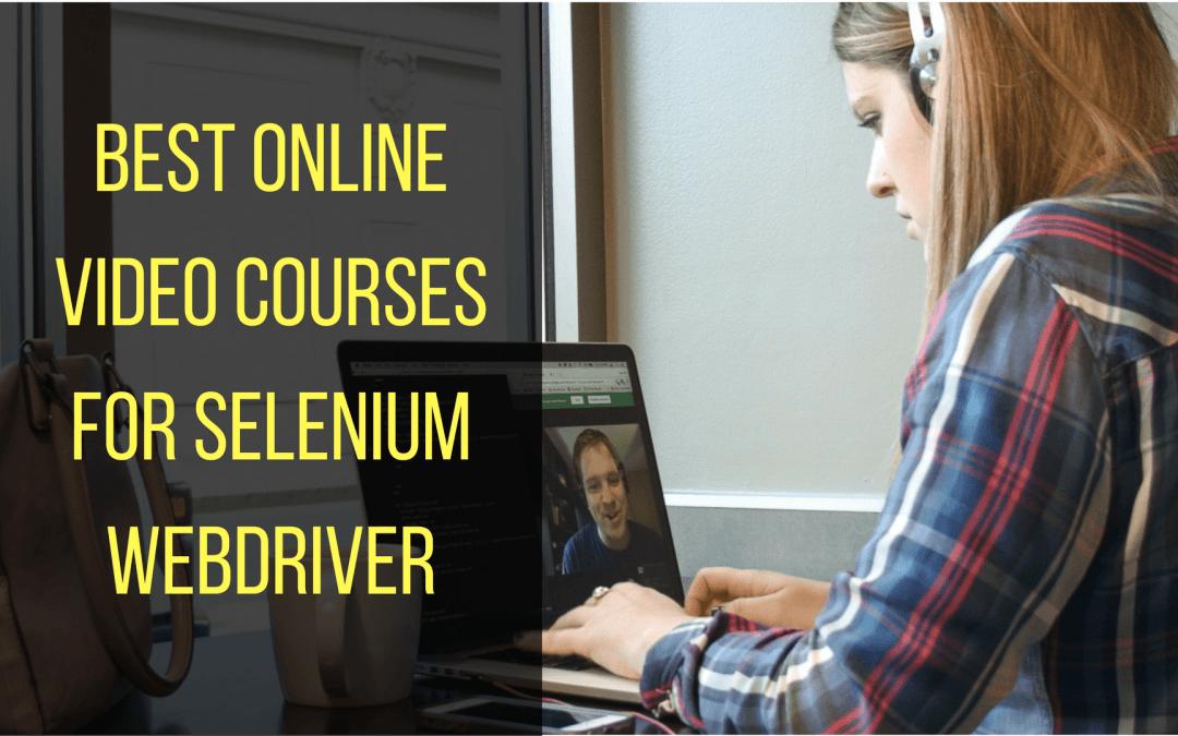 Best Online Video Courses for Selenium WebDriver