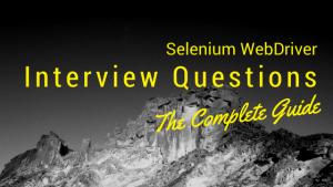 Selenium WebDriver Interview Questions