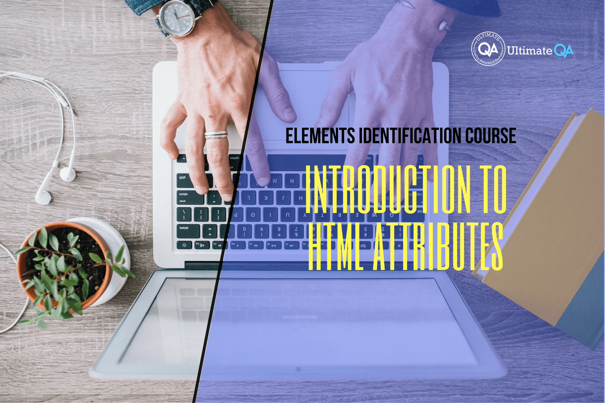 Selenium Webdriver Elements Identification Course - Introduction to